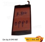 Cảm ứng Oppo R807