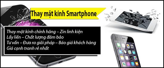 Bảng giá ép mặt kính smartphone samsung, htc, oppo, xiaomi, asus